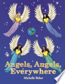 Angels  Angels  Everywhere