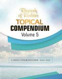 Rhapsody of Realities Topical Compendium Volume 5