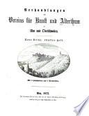 Verhandlungen des Vereins für Kunst und Alterthum in Ulm und Oberschwaben