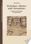 """Zwischen """"Abriss"""" und """"Invention"""""""