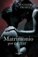 Matrimonio Por Error Casarse Con Un Millonario 3