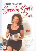 Greedy Girl s Diet