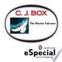 The Master Falconer  A Joe Pickett Short Story