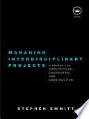 Managing Interdisciplinary Projects