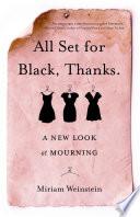All Set for Black, Thanks.