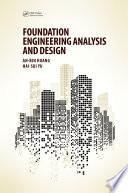 Foundation Engineering Analysis and Design