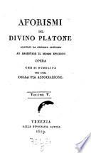 Aforismi del divino Platone adattati ad arrestare il morbo Epicureo
