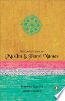 THE COMPLETE BOOK OF MUSLIM   PARSI NAMES