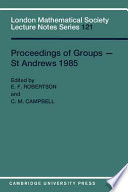 Proceedings of Groups   St  Andrews 1985