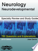 Neurology Neurodevelopmental Specialty Review and Study Guide