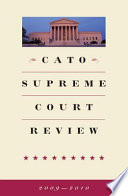 Cato Supreme Court Review  2009 2010
