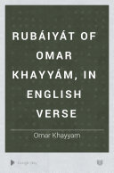 Rub  iy  t of Omar Khayy  m  in English Verse