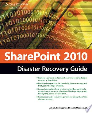 SharePoint 2010 Disaster Recovery Guide, 2nd ed. - ISBN:9781435456464