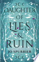 Daughter of Lies and Ruin Book PDF