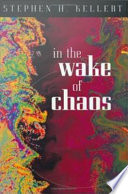 In the Wake of Chaos