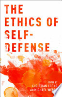 The Ethics of Self Defense