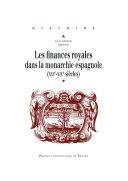 Les Finances Royales Dans La Monarchie Espagnole (Xvie-Xixe Siècle) par Anne Dubet