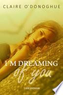 download ebook i ́m dreaming of you (erotischer liebesroman) pdf epub