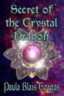 Secret of the Crystal Dragon