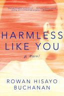 Harmless Like You: A Novel