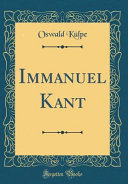 Immanuel Kant (Classic Reprint)