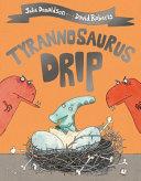 Tyrannosaurus Drip Book PDF
