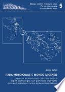 Italia meridionale e mondo miceneo  Ricerche su dinamiche di acculturazione e aspetti archeologici  con particolare riferimento ai versanti adriatico e ionico della penisola italiana
