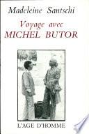 Voyage avec Michel Butor