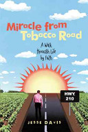 Miracle from Tobacco Road