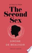 The Second Sex (Vintage Feminism Short Edition) by Simone de Beauvoir