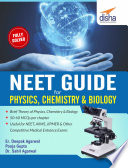 NEET Guide for Physics, Chemistry & Biology Has Been Written Exclusively To Help Students
