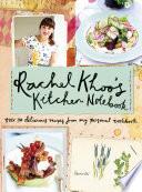 Rachel Khoo's Kitchen Notebook : with her latest cookbook, rachel khoo's...