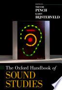 Ebook The Oxford Handbook of Sound Studies Epub Trevor Pinch,Karin Bijsterveld Apps Read Mobile