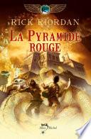 La Pyramide rouge En Faisant Sauter La Pierre De