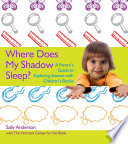 Where Does My Shadow Sleep