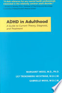 ADHD in Adulthood: A Guide to Current Theory, Diagnosis, and Treatment