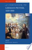 A Companion to German Pietism  1660 1800