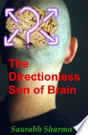 The Directionless Son of Brain