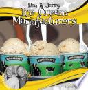 Ben   Jerry  Ice Cream Manufacturers