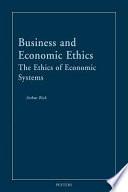 Business and Economic Ethics