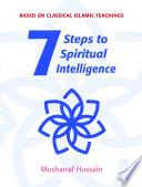 Seven Steps to Spiritual Intelligence