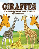 Giraffes Coloring Book for Adults