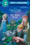 The Right Track  Disney Frozen