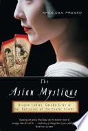 The Asian Mystique