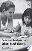 Behavior Analysis for School Psychologists
