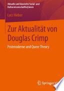 Zur Aktualit  t von Douglas Crimp