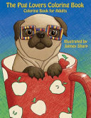 The Pug Lovers Coloring Book