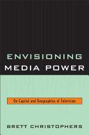 Envisioning Media Power