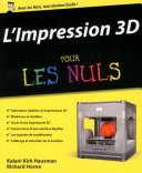 L impression 3D Pour les Nuls