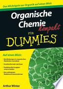 Organische Chemie kompakt f  r Dummies
